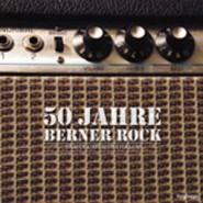 50 Jahre Bernerrock